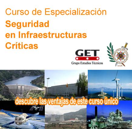 Curso de Especialización. Gestión de la Seguridad Integral en Infraestructuras Críticas y Estratégicas